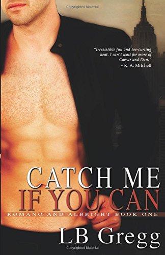 Catch Me If You Can (Romano and Albright) por LB Gregg