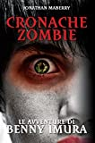 Cronache Zombie: Le avventure di Benny Imura