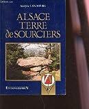 Alsace, terre de sourciers