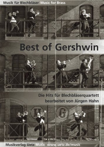 BEST OF GERSHWIN  LOS EXITOS PARA CHAPA SOPLADOR QUARTETT (PARTITURA Y VOCES)