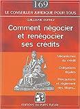 Comment négocier et renégocier ses crédits...