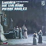 Wagner: Die Walküre (Live-Mitschnitt der Bayreuther Festspiele) [Vinyl Schallplatte] [4 LP Box-Set]