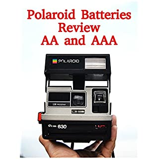 Review: Polaroid Batteries Review AA and AAA