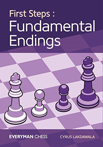 First Steps: Fundamental Endings por Cyrus Lakdawala