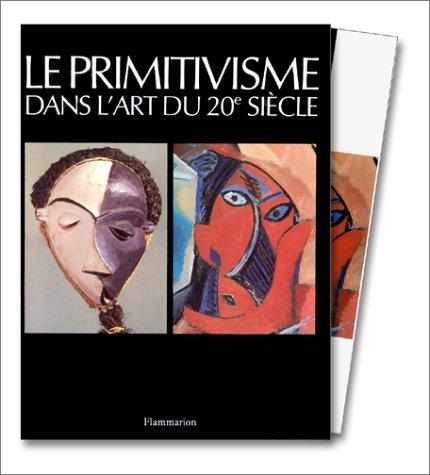 Le Primitivisme dans l'art du XXe siècle, coffret 2 volumes par William Rubin