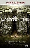 labyrinthe (Le) | Dashner, James (1972-....). Auteur