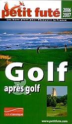 Petit Futé Golf et après golf