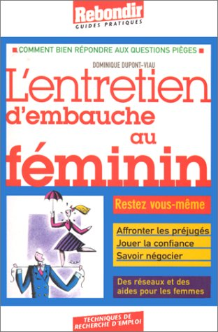 L'entretien d'embauche au féminin par Dominique Dupont-Viau