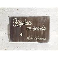 Targa in legno matrimonio Guestbook , Photobooth , Lascia un pensiero