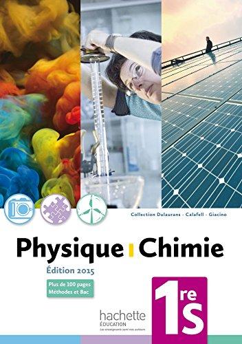 Physique-Chimie 1re S - Livre de l'élève - Edition 2015 par Magali Giacino