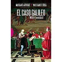 El caso Galileo: Mito y realidad (Ensayo nº 387)