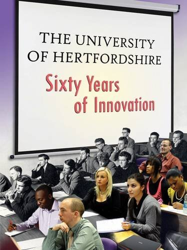 The University of Hertfordshire: Sixty Years of Innovation by Owen Davies (2012-09-09)
