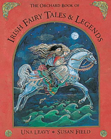 The Orchard book of Irish fairy tales and legends
