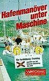 Hafenmanöver unter Maschine [VHS]