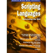 World Wide Web Journal: Scripting Languages: Automating the Web