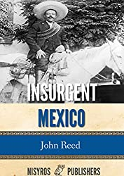 Insurgent Mexico (English Edition)