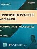 Principles & Practice Of Nursing Vol 1 Nursing Arts Procedures