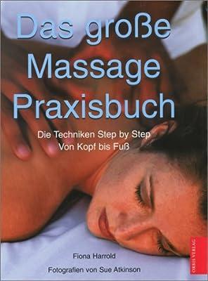 Das große Massage Praxisbuch