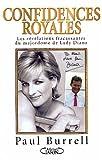 Telecharger Livres Confidences royales Les revelations fracassantes du majordome de Lady Diana (PDF,EPUB,MOBI) gratuits en Francaise