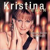 Songtexte von Kristina Bach - Tausend kleine Winterfeuer