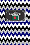 I Love Bangladesh: Patriotic Country National Flag Gift Journal Notebook