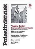 Revue d'études palestiniennes, N° 96, Ete 2005 : Yasser Arafat : premiers bilans critiques