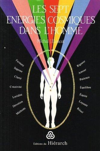 Les sept énergies cosmiques dans l'homme par Michal J Eastcott