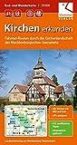 Rad- und Wanderkarte Kirchen erkunden in der Mecklenburgischen Seenplatte: Fahrrad-Routen durch die Kirchenlandschaft, kurze Beschreibungen von 63 ... Rückseite, Maßstab 1:50.000, GPS geeignet,