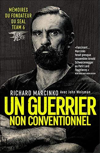 Un guerrier non conventionnel par Richard Marcinko