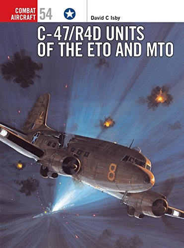C-47/R4D Units of the ETO and MTO (Combat Aircraft) por David Isby