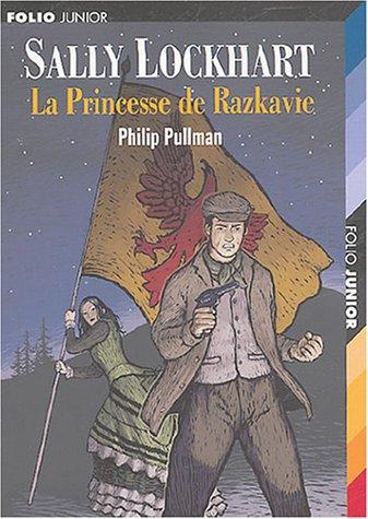 Sally Lockhart, Tome 4 : La princesse de Razkavie