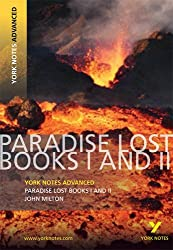 Paradise Lost: Books I & II (York Notes Advanced)