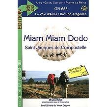 Miam-miam-dodo Arles 2012-2013 (Arles à Puente-La-Reina)