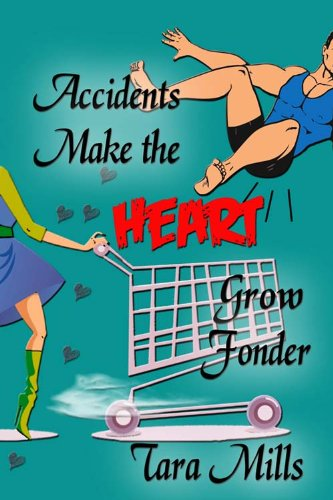 Accidents Make the Heart Grow Fonder (English Edition) eBook: Tara Mills: Amazon.es: Tienda Kindle