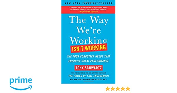 Buy the way were working isnt working the four forgotten needs buy the way were working isnt working the four forgotten needs that energize great performance book online at low prices in india the way were working fandeluxe Choice Image