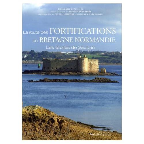 La route des fortifications en Bretagne et Normandie