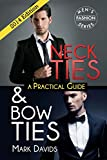 Neckties & Bow Ties: A Practical Guide