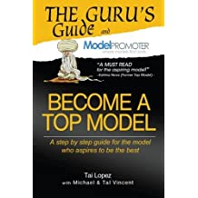 Become A Top Model (The Gurus Guide)