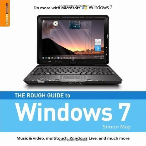 The Rough Guide to Windows 7 (Rough Guide Internet/Computing) by May, Simon ( 2009 )