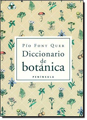 Diccionario de botánica (VARIOS) por Pío Font Quer