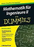 Mathematik fur Ingenieure II fur Dummies (F?r Dummies) by J. Michael Fried(2013-01-10)