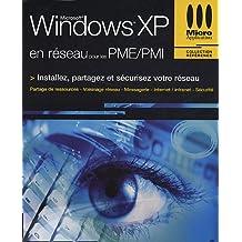 Windows XP en réseau pour les PME/PMI