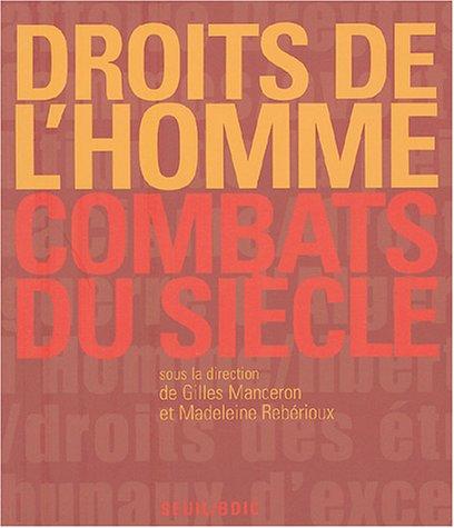Droits de l'Homme : Combats du siècle