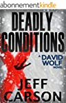 Deadly Conditions: A David Wolf Myste...