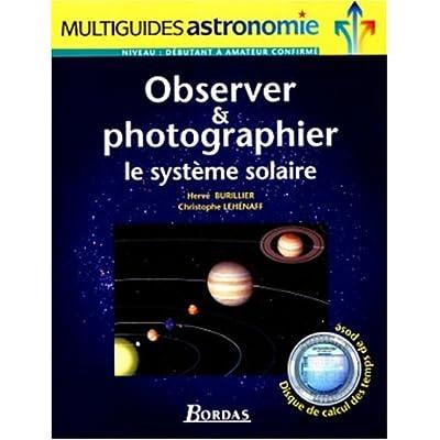 Observer et photographier le système solaire