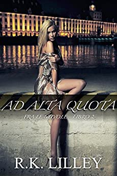 Ad Alta Quota (Fra Le Nuvole Vol. 2) di [Lilley, R.K.]