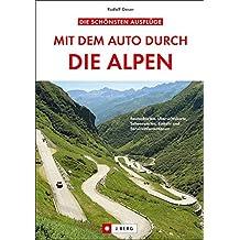 Mit dem Auto durch die Alpen