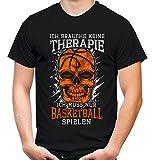 Therapie Skull Basketball Männer und Herren T-Shirt | Sport Totenkopf ||| (S, Schwarz)