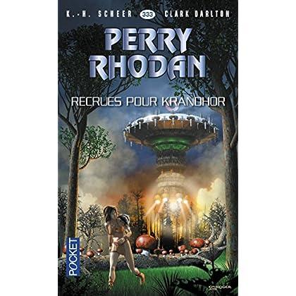 Perry Rhodan n°333 - Recrues pour Khrandor