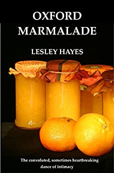 Oxford Marmalade: Short Stories by [HAYES, LESLEY]